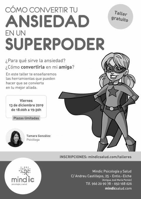 ¡Convierte tu Ansiedad en un Superpoder!